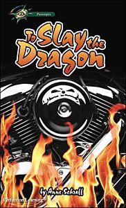 To Slay the Dragon