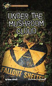 Under the Mushroom Cloud