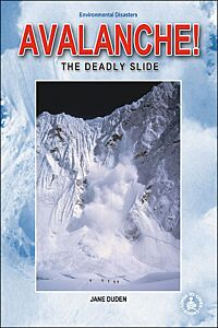 Avalanche: The Deadly Slide