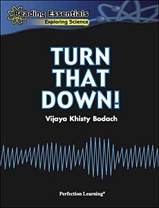 Turn That Down!