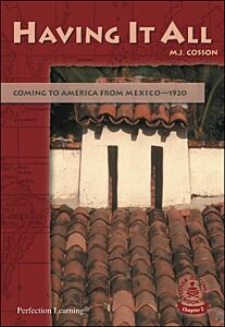 Having It All: Coming to America from Mexico--1920