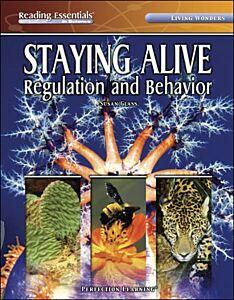 Staying Alive: Regulation and Behavior