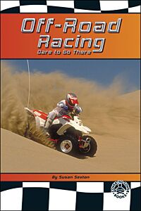Off-Road Racing: Dare to Go There