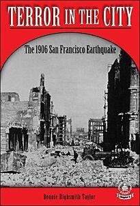 Terror in the City: The 1906 San Francisco Earthquake