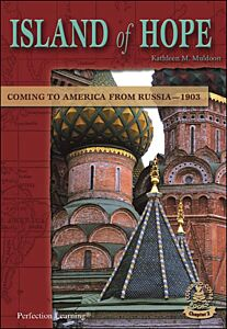 Island of Hope: Coming to America from Russia--1903