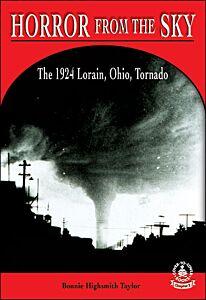 Horror from the Sky: The 1924 Lorain, Ohio, Tornado