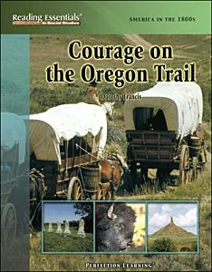 Courage on the Oregon Trail