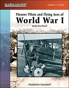 Pioneer Pilots and Flying Aces of World War I
