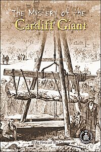 The Mystery of the Cardiff Giant