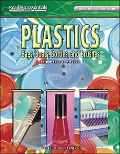Plastics: Bags, Boats, Bottles, and Brushes