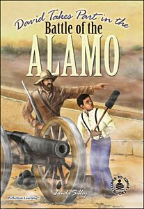 David Takes Part in the Battle of the Alamo