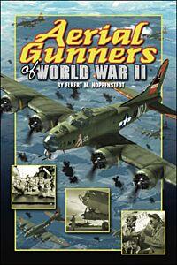 Aerial Gunners of World War II