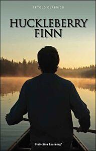 Huckleberry Finn - Retold Classic Novels