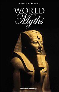 World Myths - Retold Classic Myths and Folktales