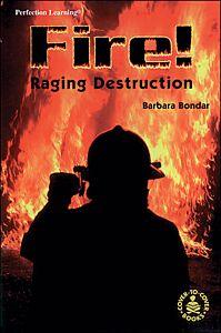 Fire! Raging Destruction