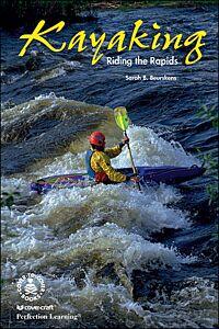 Kayaking: Riding the Rapids