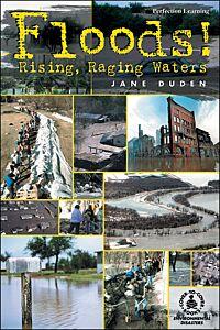 Floods! Rising, Raging Waters
