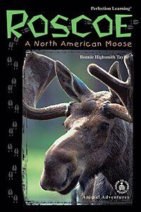 Roscoe: A North American Moose