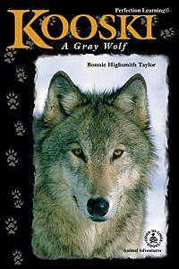 Kooski: A Gray Wolf