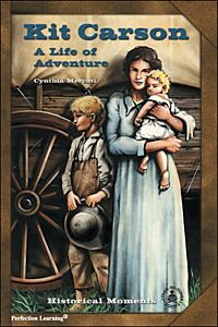 Kit Carson: A Life of Adventure