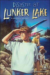 Disaster at Lunker Lake