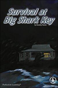 Survival at Big Shark Key