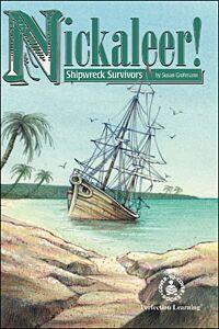 Nickaleer! Shipwreck Survivors