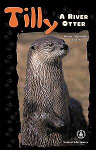 Tilly: A River Otter
