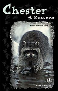 Chester: A Raccoon