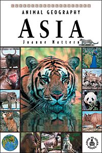 Animal Geography: Asia