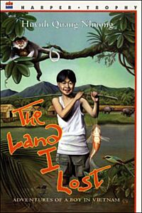 The Land I Lost-Adventures of a Boy in Vietnam