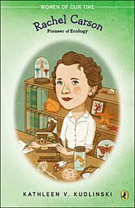 Rachel Carson-Pioneer of Ecology