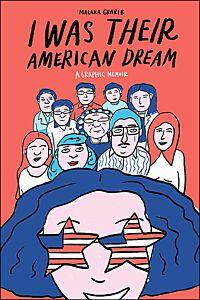 I Was Their American Dream