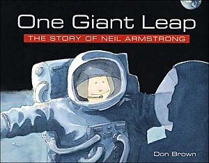 One Giant Leap-The Story of Neil Armstrong