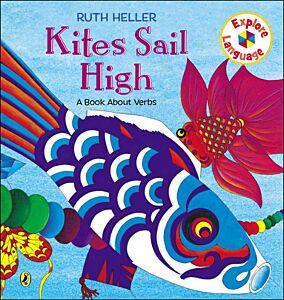 Kites Sail High-A Book About Verbs