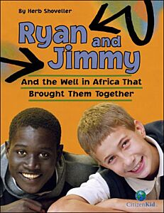 Ryan and Jimmy-And the Well in Africa That Brought Them Together