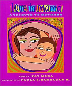 Love to Mama-A Tribute to Mothers