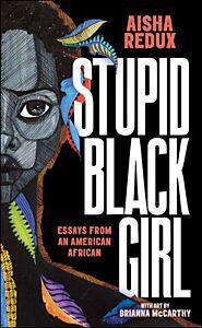 Stupid Black Girl