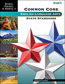 Review, Practice, & Mastery of the Common Core State Standards: ELA - Grade 9