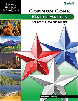 Review, Practice, & Mastery of the Common Core State Standards: Mathematics - Grade 5