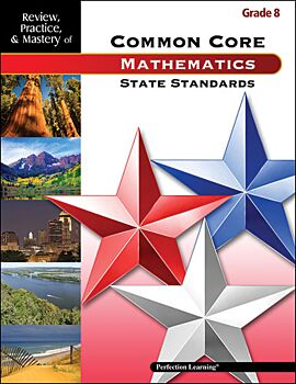 Review, Practice, & Mastery of the Common Core State Standards: Mathematics - Grade 8