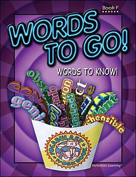 Words to Go! Words to Know! - Grade 6 (Book F)