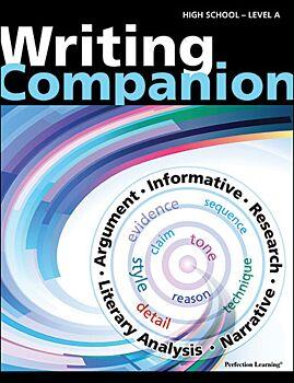 Writing Companion - High School Level A (Grades 9-10)