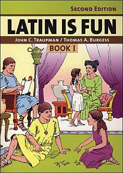 Latin is Fun: Book I