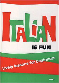Italian Is Fun: Book 1