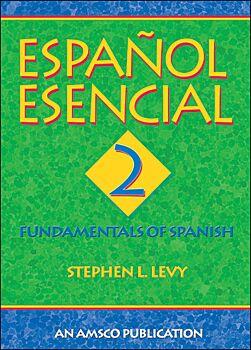 Espanol Esencial: Book 2
