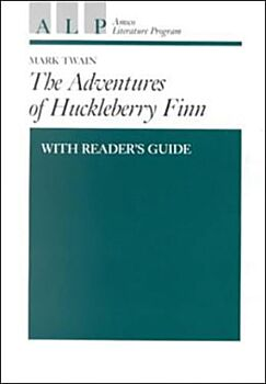 The Adventures of Huckleberry Finn with Reader's Guide