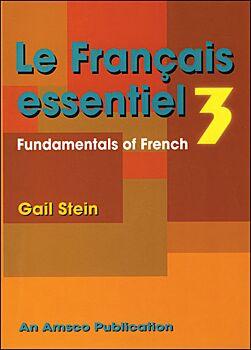 Le Francais Essentiel: Book 3