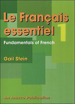 Le Francais Essentiel: Book 1