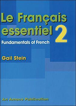 Le Francais Essentiel: Book 2